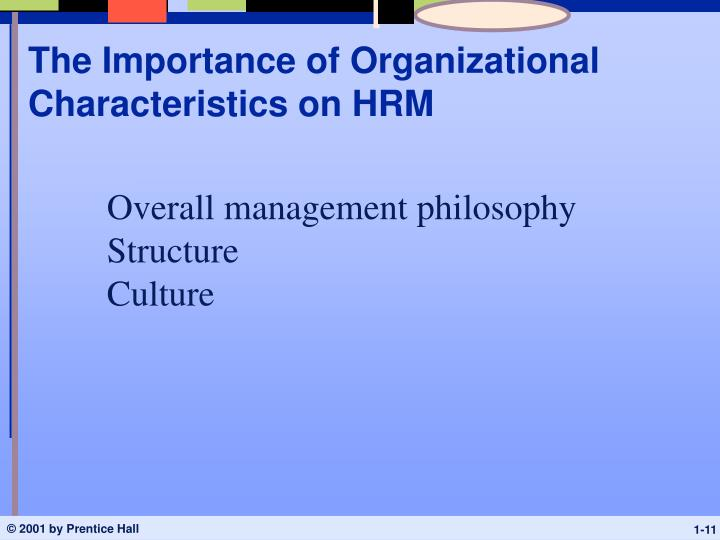The Importance of Organizational Characteristics on HRM
