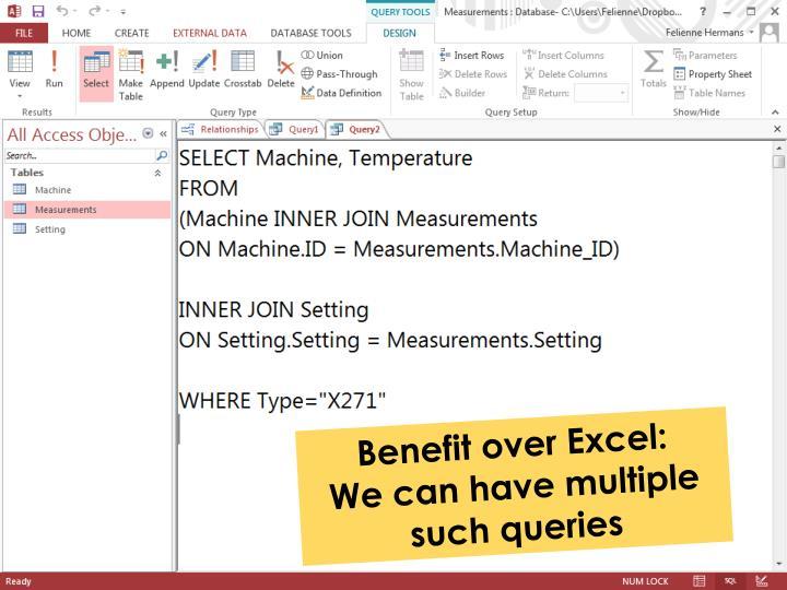 Benefit over Excel: