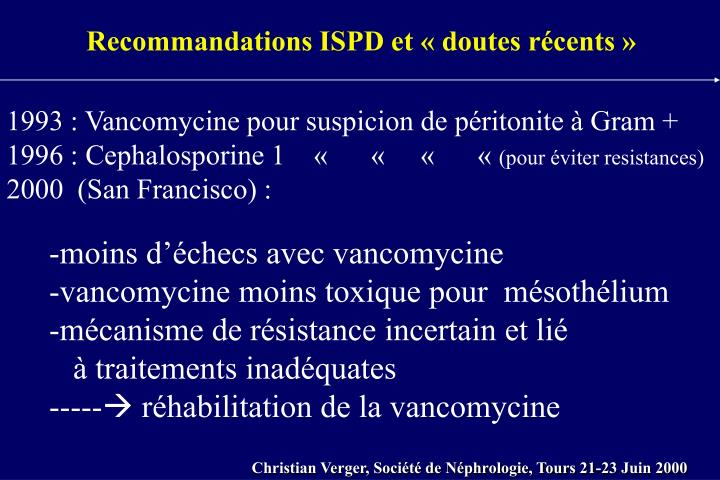 Recommandations ISPD et «doutes récents»