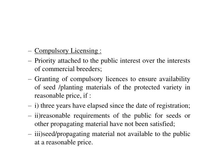 Compulsory Licensing :