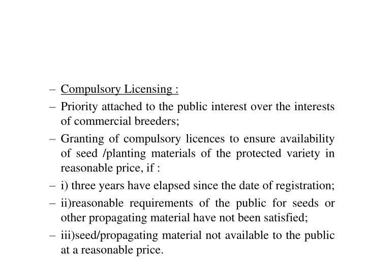 Compulsory Licensing :