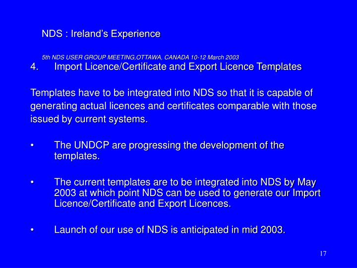 4.	Import Licence/Certificate and Export Licence Templates