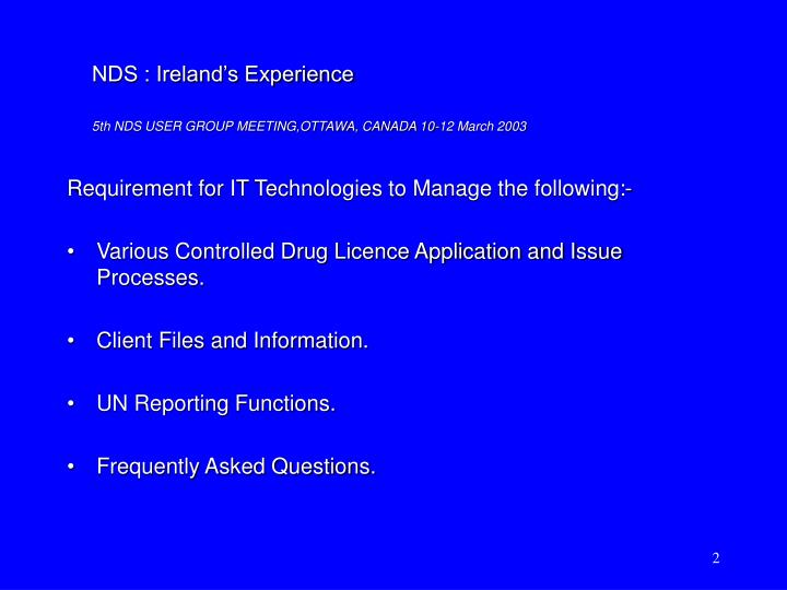 Requirement for IT Technologies to Manage the following:-