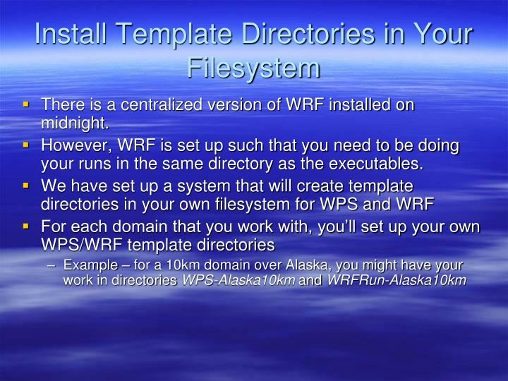 Install Template Directories in Your Filesystem