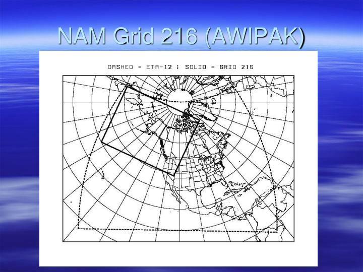 NAM Grid 216 (AWIPAK)