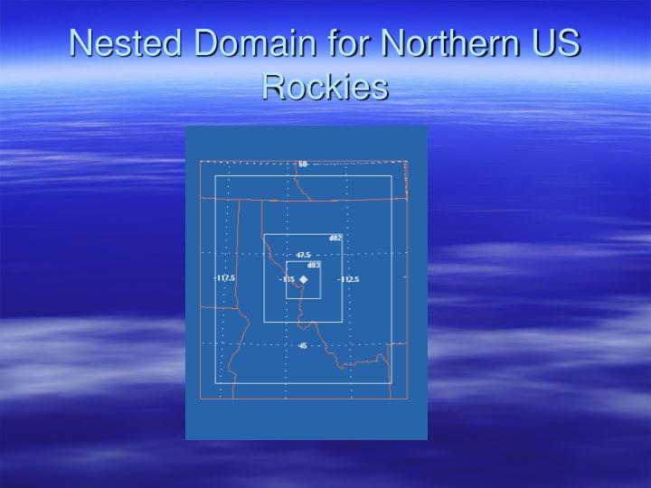 Nested Domain for Northern US Rockies