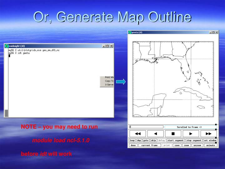 Or, Generate Map Outline