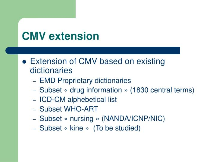 CMV extension