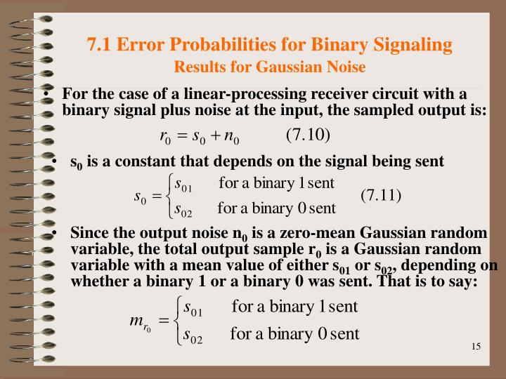 7.1 Error Probabilities for Binary Signaling