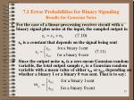 7 1 error probabilities for binary signaling results for gaussian noise1