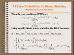 7 1 error probabilities for binary signaling results for gaussian noise2