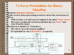 7 1 error probabilities for binary signaling1