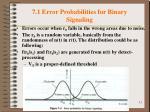 7 1 error probabilities for binary signaling2