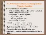 7 2 performance of baseband binary systems unipolar signaling3