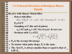7 3 coherent detection of bandpass binary signals3