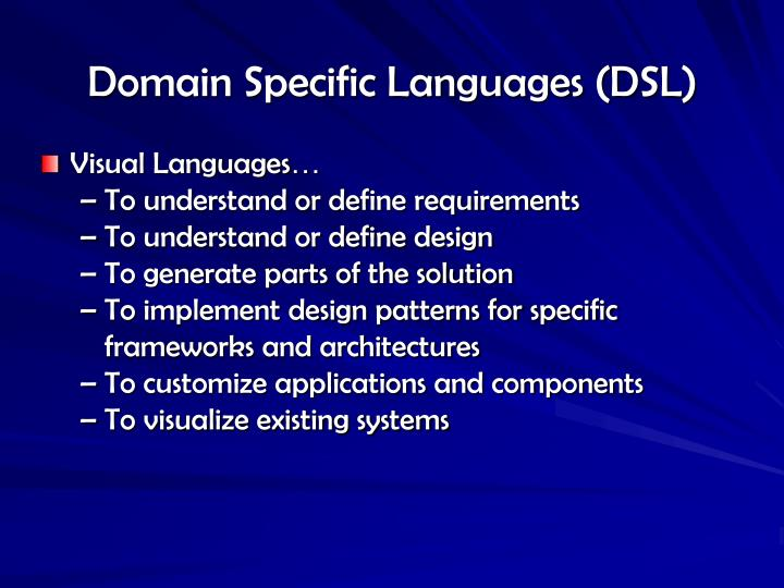 Domain Specific Languages (DSL)