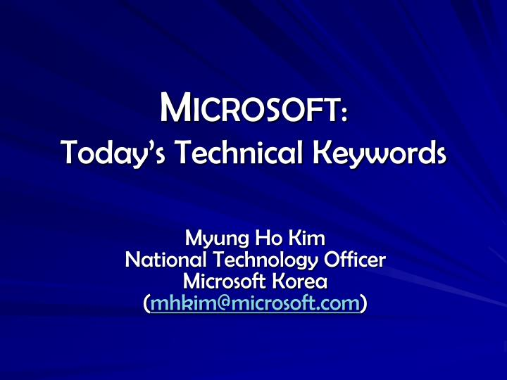 M icrosoft today s technical keywords