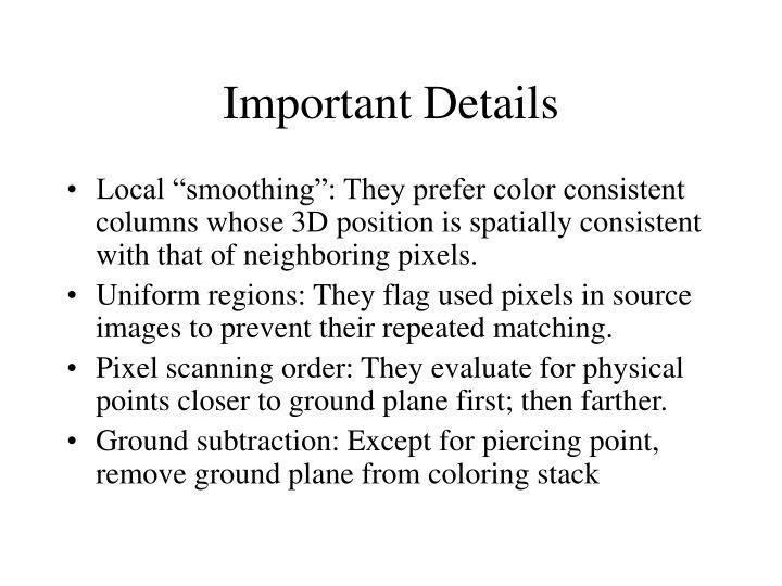 Important Details