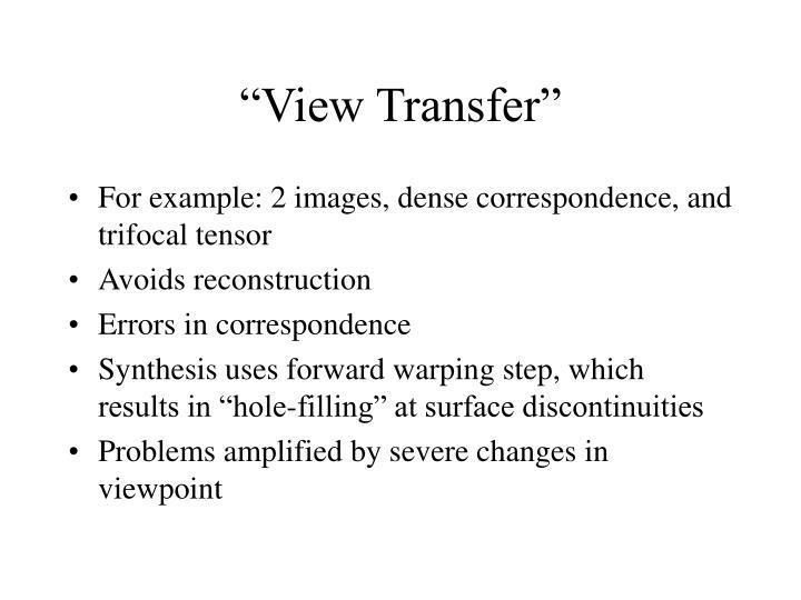 """View Transfer"""