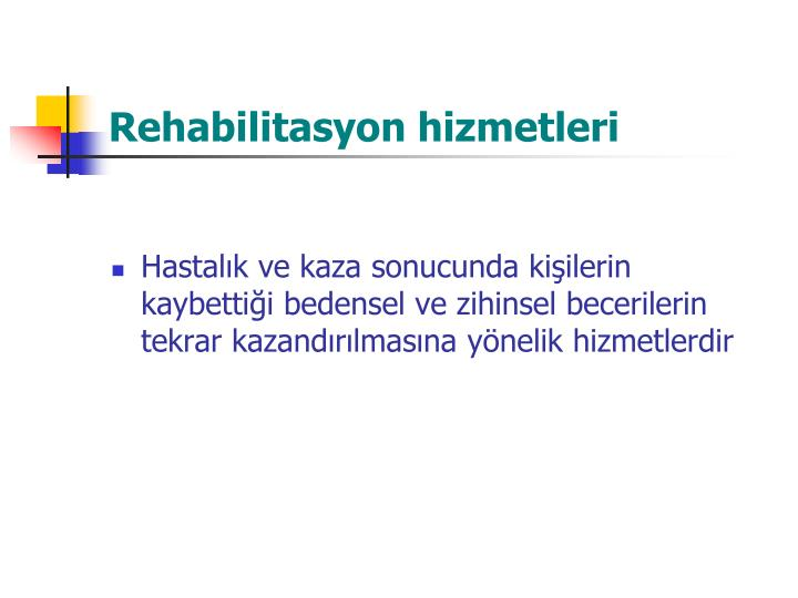 Rehabilitasyon hizmetleri