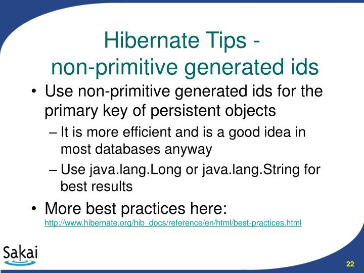 Use non-primitive generated ids for the primary key of persistent objects