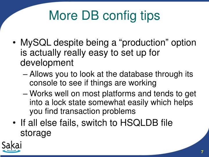 "MySQL despite being a ""production"" option is actually really easy to set up for development"