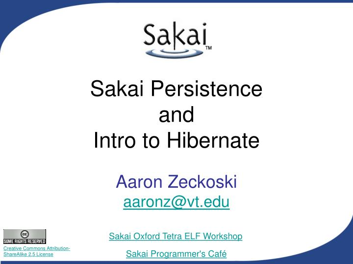 Sakai persistence and intro to hibernate