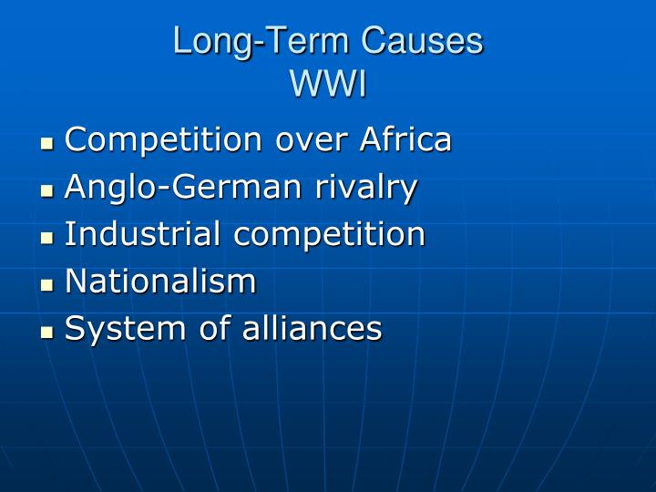 4 main causes of ww1 essay An essay or paper on the six major causes of world war ii out of all the wars that the world has gone through, none has been more devastating as world war ii but.