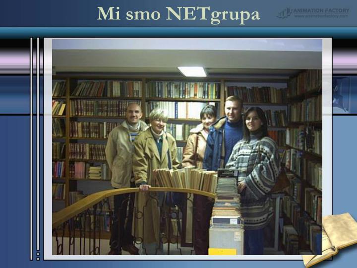 Mi smo NETgrupa