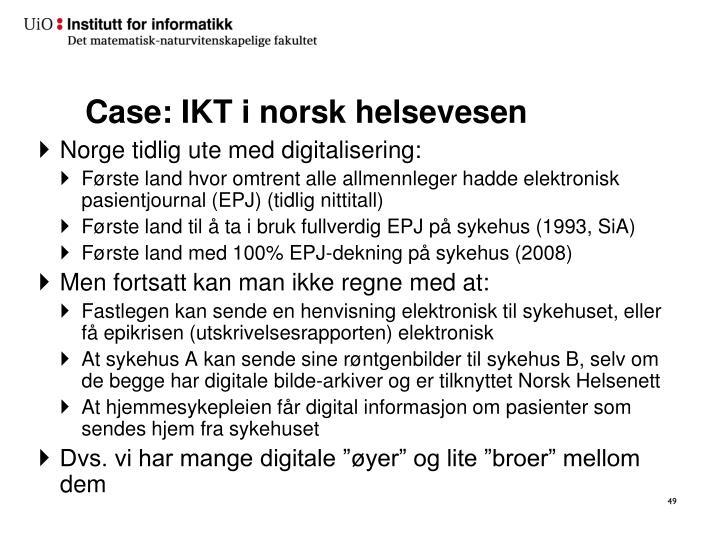 Case: IKT i norsk helsevesen