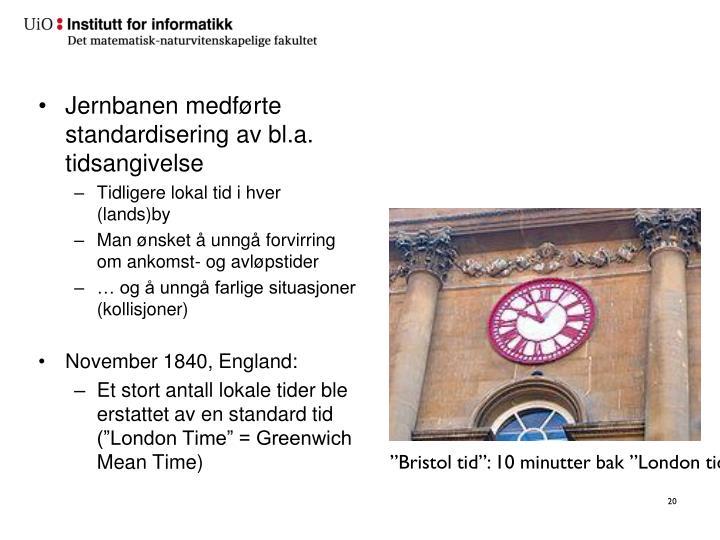 """Bristol tid"": 10 minutter bak ""London tid"""