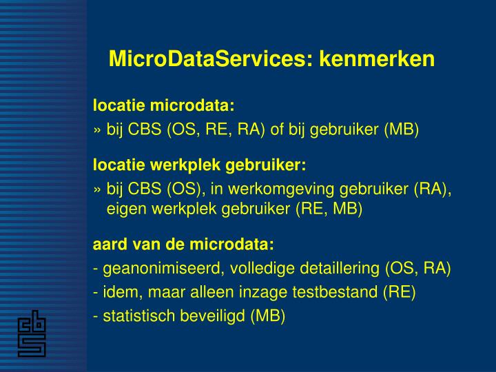 MicroDataServices: kenmerken
