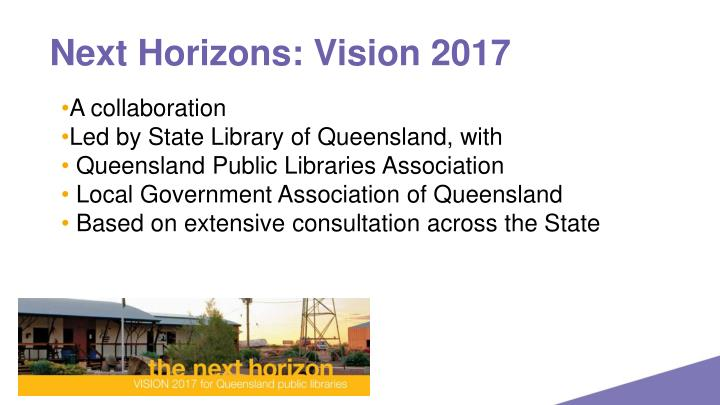 Next Horizons: Vision 2017