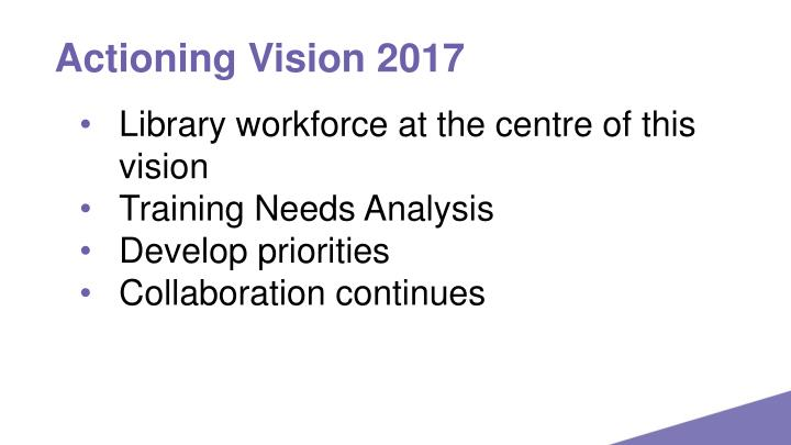 Actioning Vision 2017