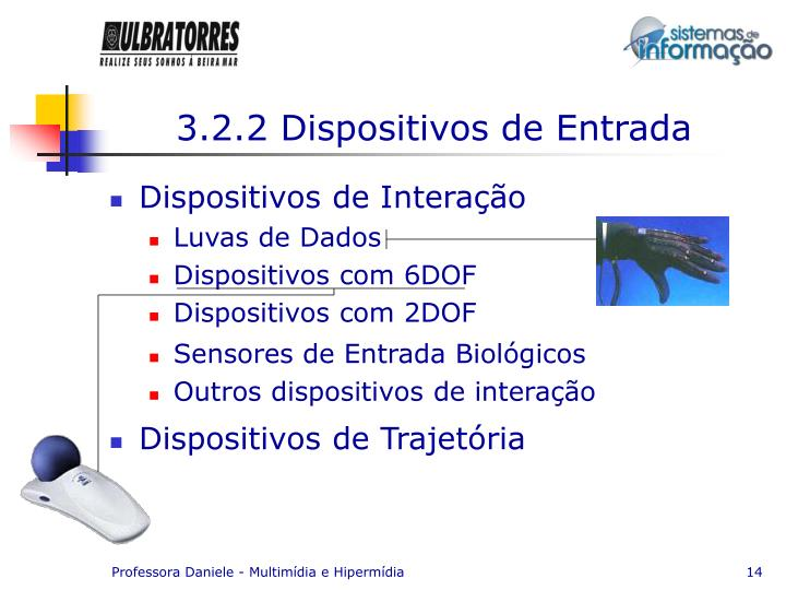 3.2.2 Dispositivos de Entrada