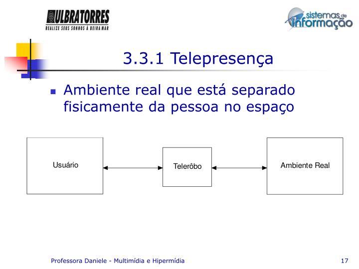 3.3.1 Telepresença