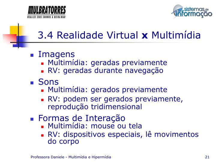 3.4 Realidade Virtual