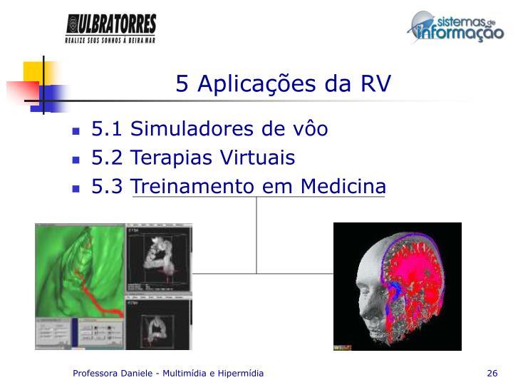 5 Aplicações da RV