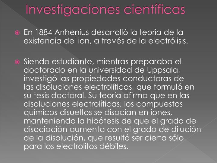 Investigaciones científicas