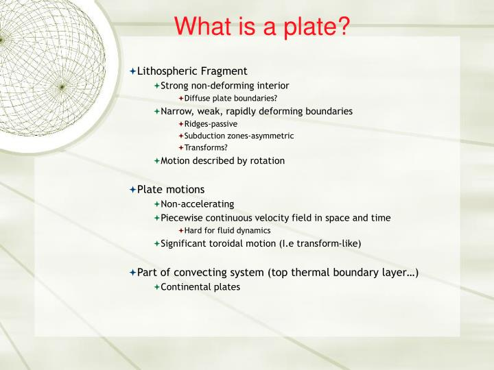 What is a plate?