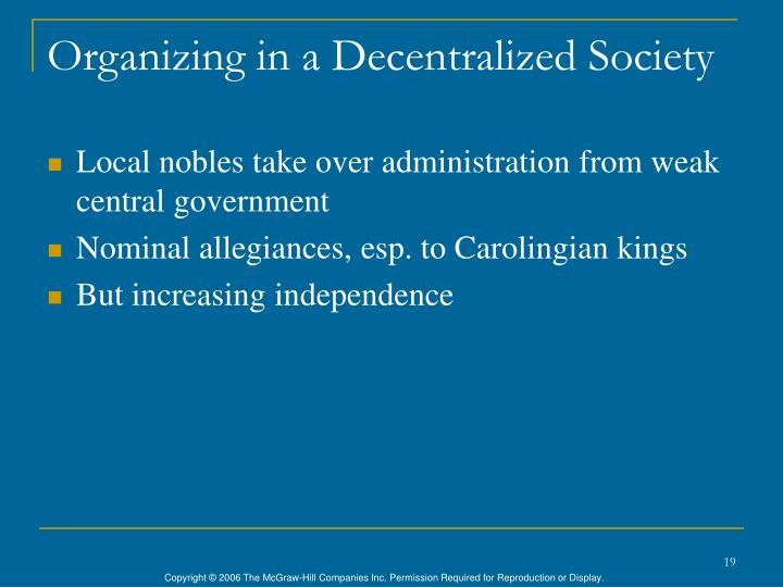 Organizing in a Decentralized Society