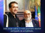 jos jorge letria o mais premiado escritor portugu s da actualidade