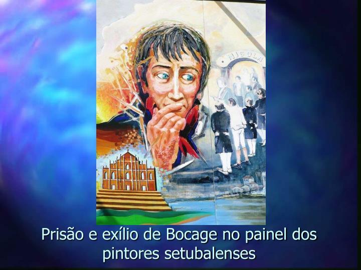 Prisão e exílio de Bocage no painel dos pintores setubalenses