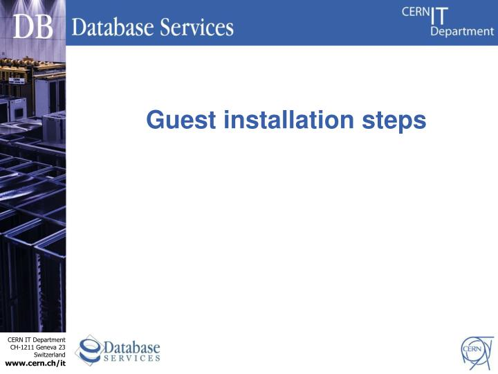 Guest installation steps