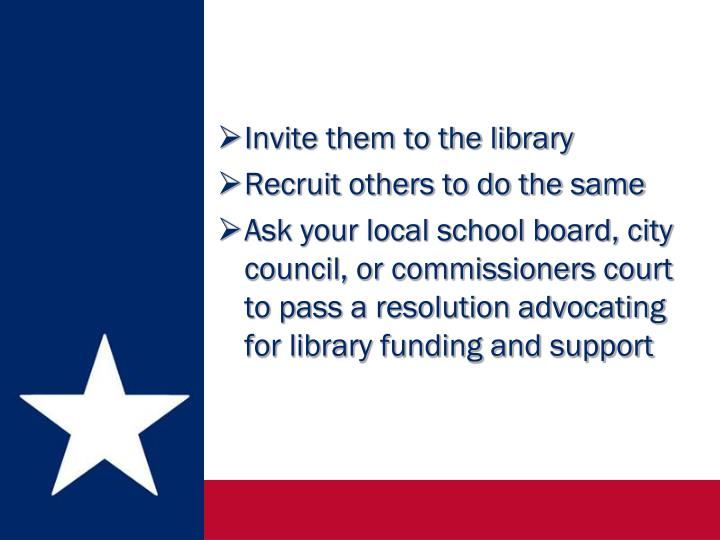 Invite them to the library