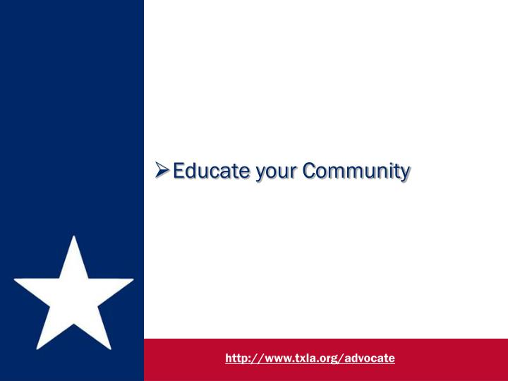 Educate your Community