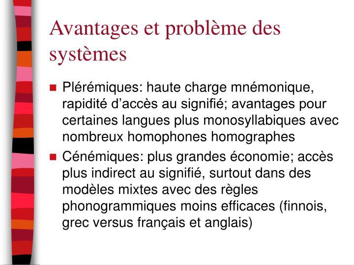 Avantages et problème des systèmes