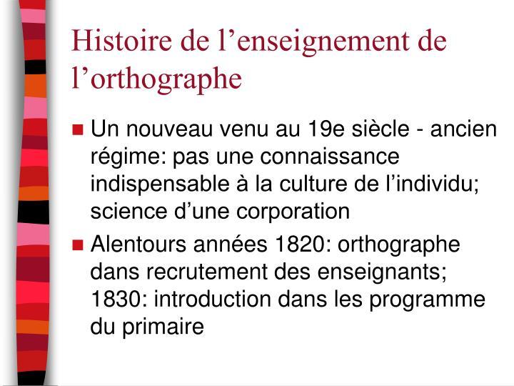 Histoire de l'enseignement de l'orthographe
