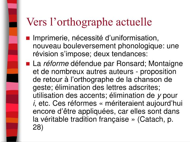 Vers l'orthographe actuelle