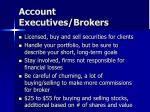 account executives brokers
